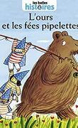 Les Belles Histoires de Pomme d'Api, n°358 : L'ours et les fées pipelettes