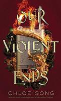 These Violent Delights, Tome 2 : Our Violent Ends