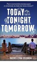 Today Tonight Tomorrow