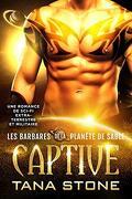 Les Barbares de la planète de sable, Tome 2 : Captive