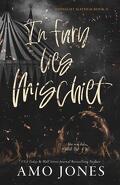 Midnight Mayhem, Tome 2 : In Fury Lies Mischief