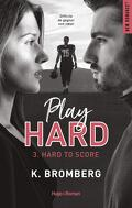 Play Hard, Tome 3 : Hard to Score