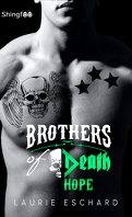 Brothers of Death, Tome 3 : Hope
