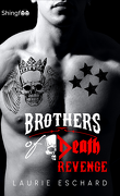 Brothers of Death, Tome 4 : Revenge