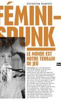 FéminiSpunk : le monde est notre terrain de jeu