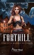 Forthill, Tome 2 : La Marque du poison