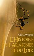 L'Histoire de l'Araignée et du Loir