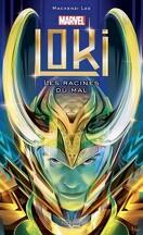 Loki : les racines du mal