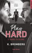 Play Hard, Tome 3 : Hard to Score