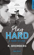 Play Hard, Tome 4 : Hard to Lose