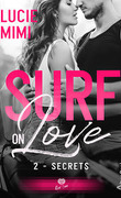 Surf on Love, Tome 2 : Secrets