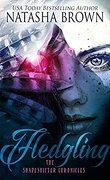 The Shapeshifter Chronicles, Tome 1 : Fledgling