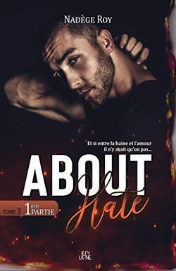 Couverture de About Hate, Partie 1