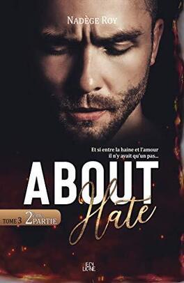 Couverture du livre : About Hate, Partie 2