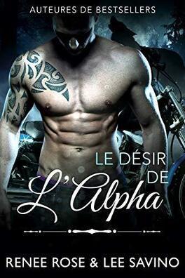 Couverture du livre : Alphas Bad Boy, Tome 6 : Le Désir de l'alpha