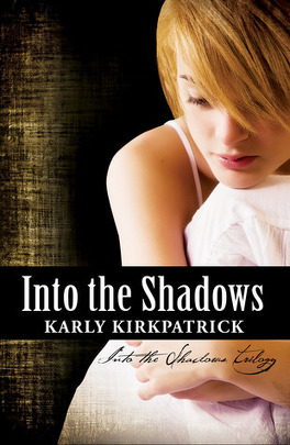 Couverture du livre : Into the Shadows Trilogy, Tome 1 : Into the Shadows