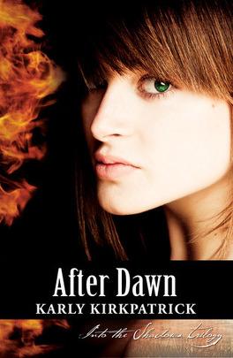 Couverture du livre : Into the Shadows Trilogy, Tome 3 : After Dawn