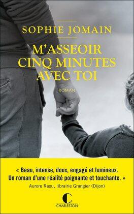 Couverture du livre : M'asseoir cinq minutes avec toi