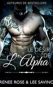 Alphas Bad Boy, Tome 6 : Le Désir de l'alpha