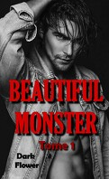 Beautiful Monster, Tome 1
