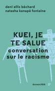 Kuei, je te salue : conversation sur le racisme