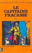 Le Capitaine Fracasse, Tome 1