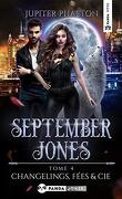 September Jones, Tome 4 : Changelings, Fées et Cie