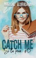 Si tu peux..., Tome 1.5 : Catch me