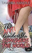 The Anti-Cinderella, Tome 3: The Anti-Cinderella Conquers the World