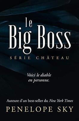 Couverture du livre : Château, Tome 3 : Le Big Boss