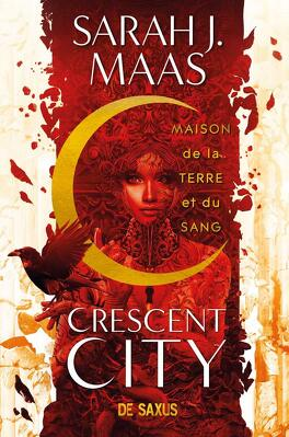 Couverture du livre : Crescent City, Tome 1 : Maison de la terre et du sang