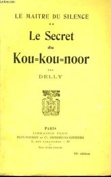 Couverture du livre : Le Maitre du Silence, tome 2 : Le secret de Kou-Kou-Noor
