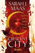 Crescent City, Tome 1 : Maison de la terre et du sang