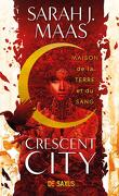 Crescent City, Tome 1 : House of Earth and Blood