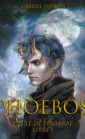 Cycle de Tenebrae, Tome 1 : Phoebos