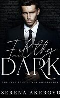 Five Points' Mob, Tome 3: Filthy Dark