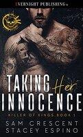 Killer of Kings, Tome 1 : Taking Her Innocence
