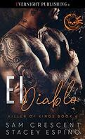 Killer of Kings, Tome 6 : El Diablo