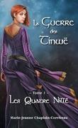 La guerre des Tinwë, tome 1 : Les quatre Nillë