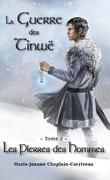 La guerre des Tinwë, tome 2 : Les pierres des hommes