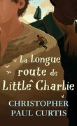 La longue route de Little Charlie