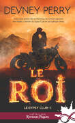 Le Gypsy Club, Tome 1 : Le Roi