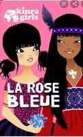 Les Kinra Girls, Tome 19 : La Rose bleue