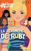 Les Kinra Girls, Tome 22 : La Revanche de Ruby