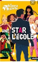 Les Kinra Girls, Tome 24 : Une star au collège