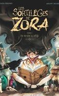 Les Sortilèges de Zora, Tome 1 : Une sorcière au collège