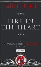 Metahuman Files : Classified, Tome 3 : Fire in the Heart