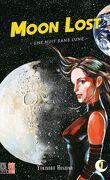 Moon Lost, Tome 1 : Une nuit sans lune