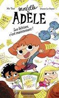 Mortelle Adèle - Les bêtises, c'est maintenant !