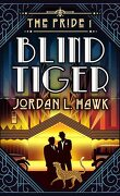 The Pride, Tome 1 : Blind Tiger